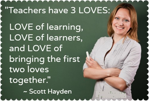 Teachers have 3 loves