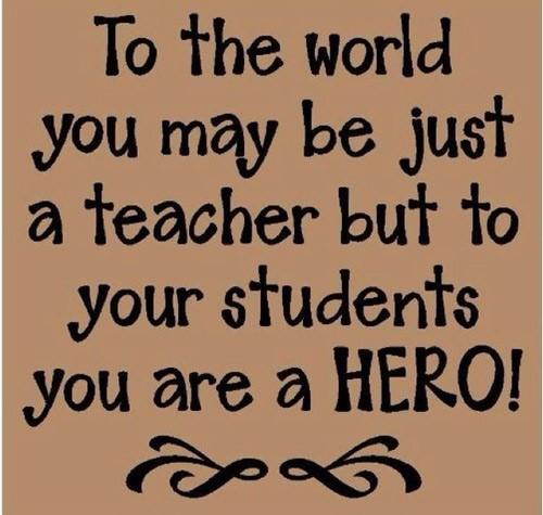 thầy cô chính là những người anh hùng