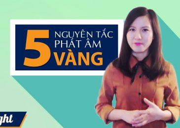 Bật mí 5 bí quyết vàng giúp bạn phát âm tiếng Anh siêu chuẩn
