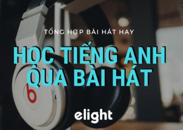 Học tiếng Anh qua bài hát với 20 ca khúc tiếng Anh hay nhất mọi thời đại!