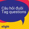 Học ngữ pháp tiếng Anh về Câu hỏi đuôi (tag question)