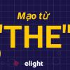 """Cách sử dụng mạo từ """"the"""""""