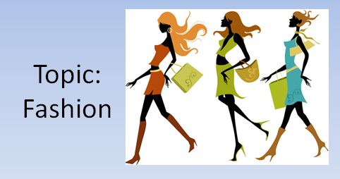 Những idioms thú vị và hữu ích về thời trang