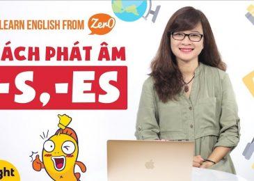 """Cách phát âm """"s"""", """"es"""" trong tiếng Anh"""