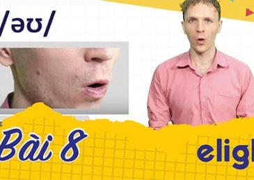 22 ngày học phát âm tiếng Anh cùng Elight – Ngày 8: Phát âm cặp âm /ʊə/ và /əʊ/
