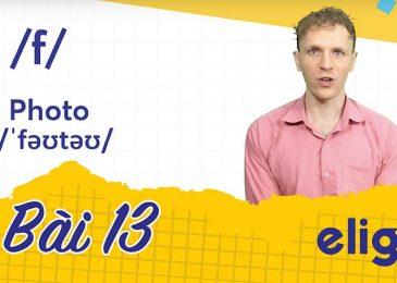 22 ngày học phát âm tiếng Anh cùng Elight – Ngày 13: Phát âm cặp âm /f/ và /v/ chuẩn nhất
