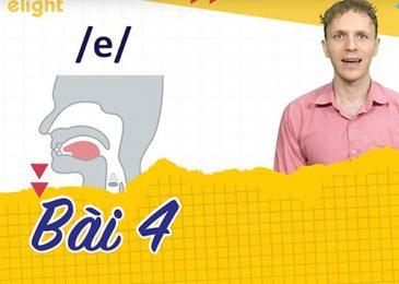 22 ngày học phát âm tiếng Anh cùng Elight – Ngày 4: Phát âm cặp âm /e/ và /æ/