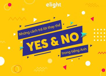 Những câu trả lời thay cho Yes và No cực Tây trong tiếng Anh