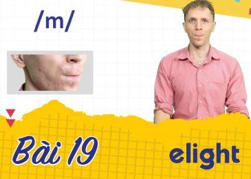 22 ngày học phát âm tiếng Anh cùng Elight – Ngày 19: Phát âm cặp âm /h/ và /m/