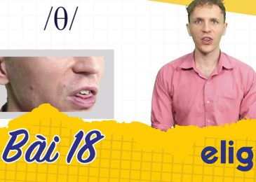22 ngày học phát âm tiếng Anh cùng Elight – Ngày 18: Phát âm cặp âm /θ/ và /ð/