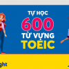 600 từ vựng TOEIC – Tự ôn thi TOEIC với giá 0 đồng