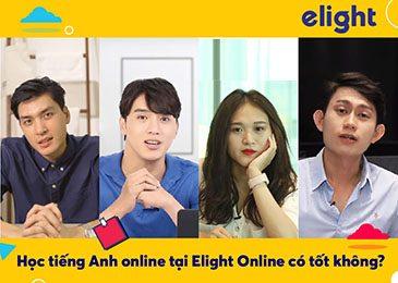 Học tiếng Anh online tại Elight Online có tốt không?