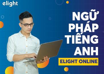 Học ngữ pháp tiếng Anh online tại Elight Online