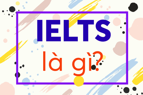 IELTS là gì?