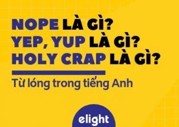Tiếng Lóng trong Tiếng Anh: Nope là gì? Yep là gì? Oops là gì? Holy Crab là gì?
