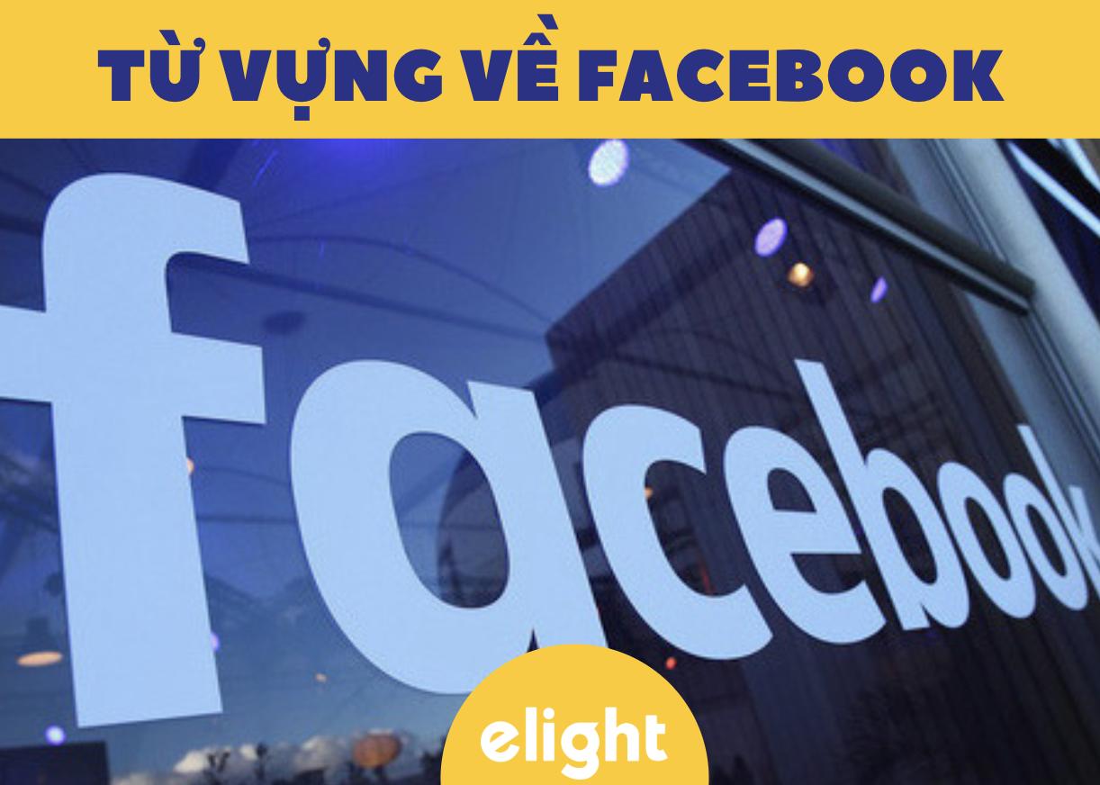 Từ Vựng Về Facebook