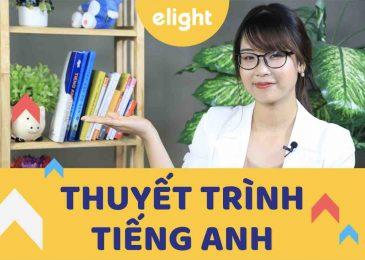 Hướng dẫn kỹ năng thuyết trình tiếng Anh giúp bạn ghi điểm tuyệt đối!