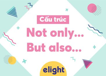 Cấu trúc Not Only…. But Also….