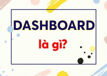 Dashboard là gì?