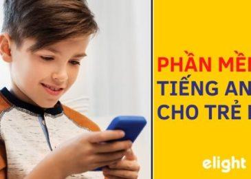 Tổng hợp 10 phần mềm học tiếng Anh cho trẻ em trên điện thoại!
