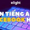 Tổng hợp +200 tên Facebook tiếng Anh hay cho cả nam và nữ