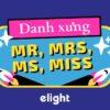 Cách Đọc và Cách Dùng Chuẩn của Mr, Mrs, Ms và Miss trong tiếng Anh