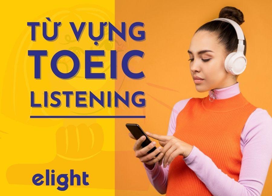 từ vựng cho phần toeic listening