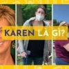 Karen là gì mà dạo này người ta hay nhắc đến nhiều thế?