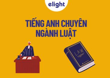 Tổng hợp trọn bộ từ vựng tiếng Anh chuyên ngành Luật