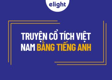 Khám phá truyện cổ tích Việt Nam tiếng Anh hay nhất