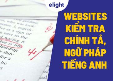 Top trang web kiểm tra chính tả, ngữ pháp tiếng Anh phổ biến