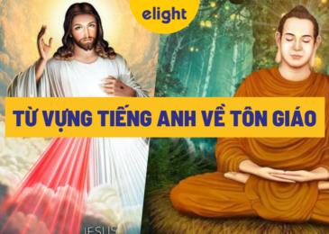 Tổng hợp từ vựng tiếng Anh về tôn giáo mà bạn cần biết