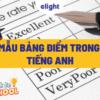 Bảng điểm trong tiếng Anh là gì? Mẫu bảng điểm thông dụng