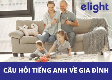 Câu hỏi tiếng Anh về gia đình