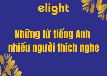 Những từ tiếng Anh nhiều người thích nghe