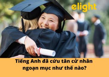 Tiếng Anh đã cứu tân cử nhân ngoạn mục như thế nào?