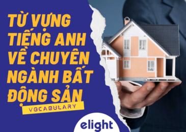 Từ vựng tiếng Anh chuyên ngành bất động sản dành cho bạn