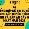 Tổng hợp đề thi tuyển sinh lớp 10 môn tiếng Anh và đáp án đầy đủ nhất năm 2021
