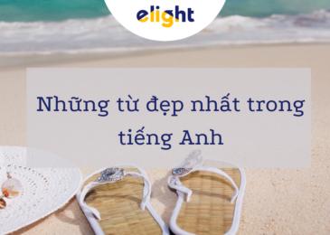 Những từ đẹp nhất trong tiếng Anh. Bạn đã biết chưa?