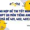 Tổng hợp đề thi THPT QG môn tiếng Anh năm 2021