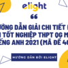 GIẢI ĐỀ THI THPT MÔN ANH 2021