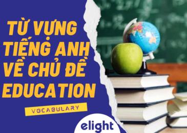 Từ vựng tiếng Anh chủ đề: EDUCATION