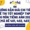 Tổng hợp đáp án đề thi THPT QG môn tiếng Anh năm 2021