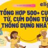 Tổng hợp hơn 500 câu và cụm động từ thường được xuất hiện trong đề thi THPT tiếng Anh