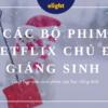 Những bộ phim Netflix chủ đề Giáng Sinh giúp bạn học tiếng Anh