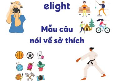 Những mẫu câu nói về sở thích trong tiếng Anh