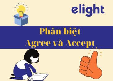 Phân biệt từ đồng nghĩa: Sự khác nhau giữa Accept và Agree